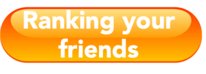 ranking you friends button