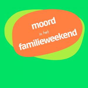 Moordspel familieweekend
